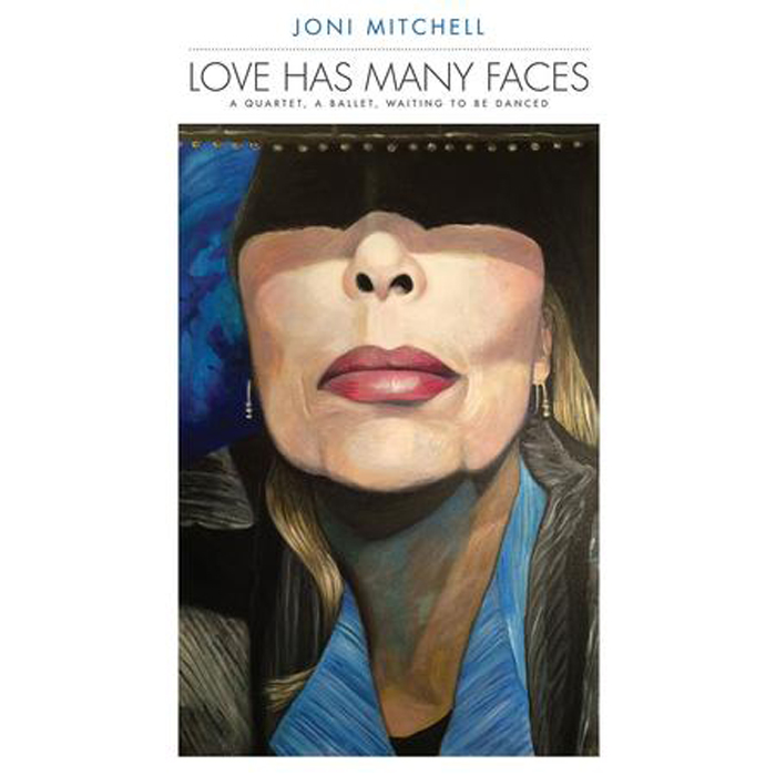 Джони Митчелл Joni Mitchell. Love Has Many Faces. A Quartet, A Ballet, Waiting To Be Danced (8 LP) джони митчелл joni mitchell taming the tiger