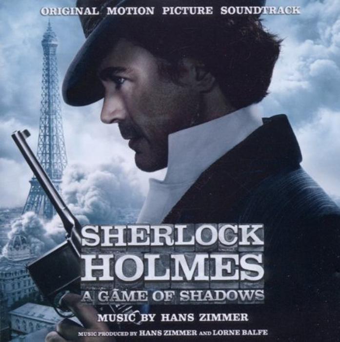 Hans Zimmer Zimmer. Sherlock Holmes. A Game Of Shadows. Original Motion Picture Soundtrack
