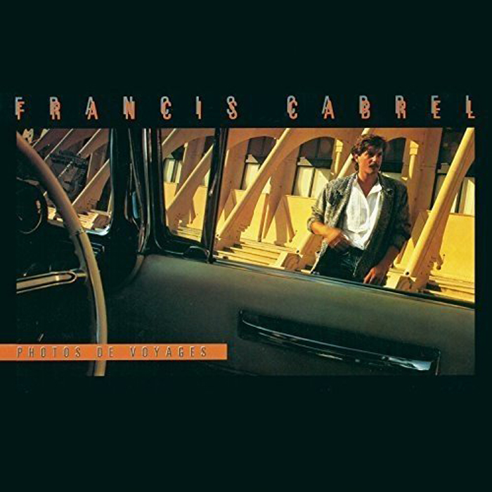 Франсис Кабре Francis Cabrel. Photos De Voyages (LP)