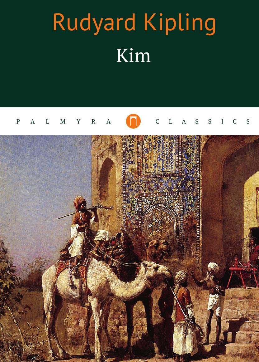 Joseph Rudyard Kipling Kim kipling r kim