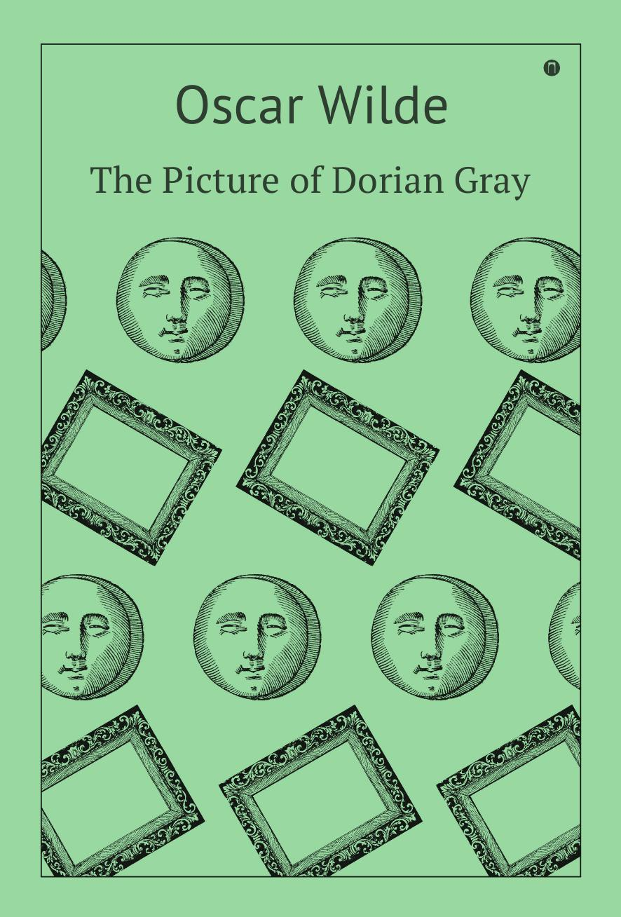 Oscar Wilde The Picture of Dorian Gray ginna gray a man apart