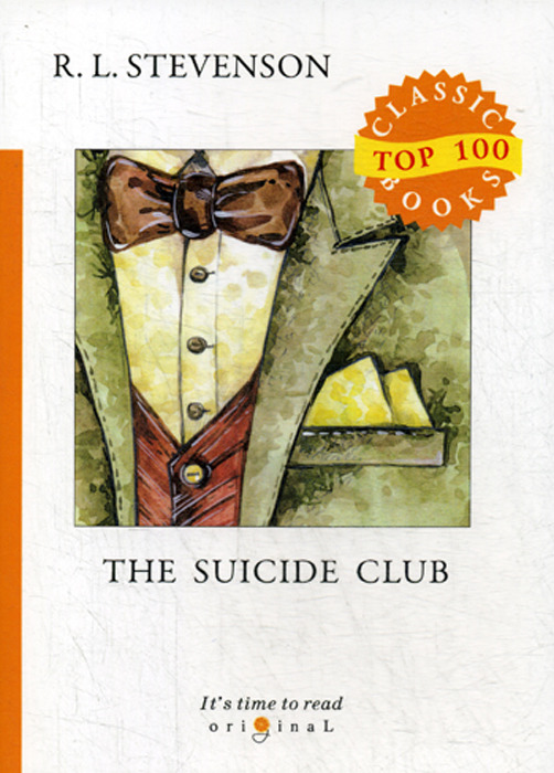 R .L. Stevenson The Suicide Club geikie archibald annals of the royal society club the record of a london dining club in the eighteenth nineteenth centuries
