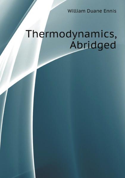 William Duane Ennis Thermodynamics, Abridged duane swierczynski ken lashley cable king size 1