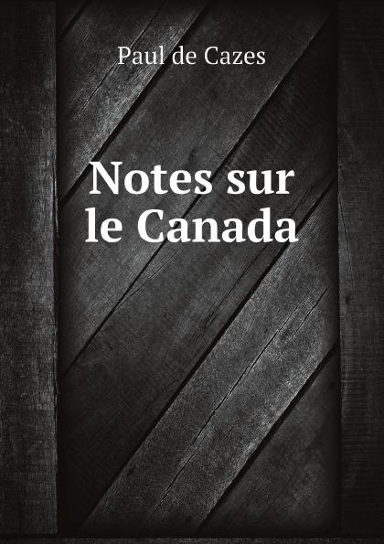 Фото - Paul de Cazes Notes sur le Canada jean paul gaultier le male