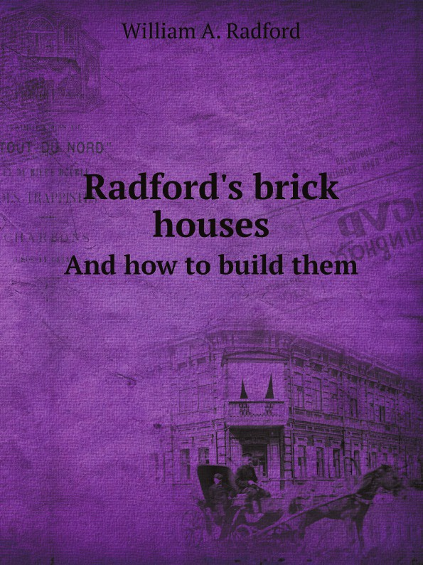 W.A. Radford Radford.s brick houses. And how to build them jordan d lewis trusted partners how companies build mutual trust and win together