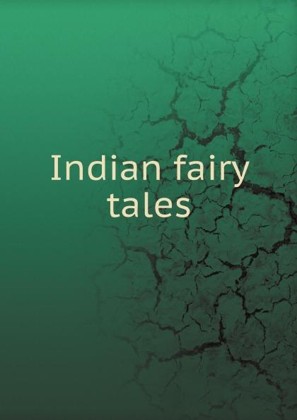 Indian fairy tales Indian fairy tales fairy tales