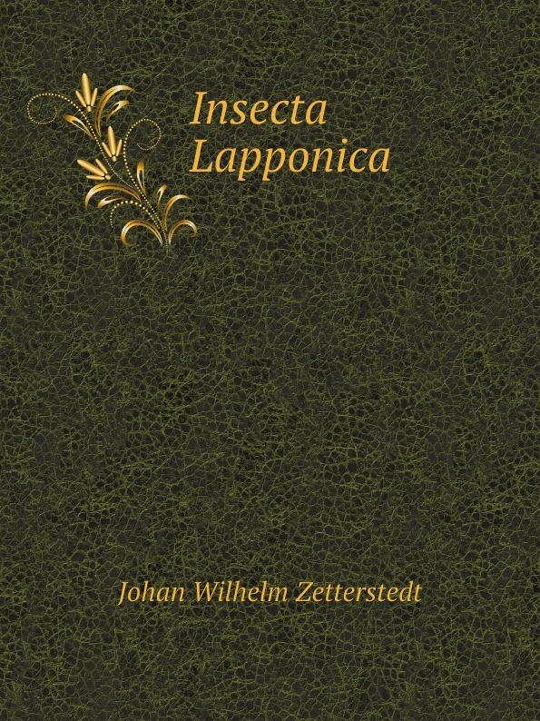 Johan Wilhelm Zetterstedt Insecta Lapponica