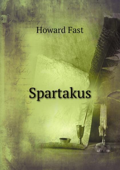 Howard Fast Spartakus uniformly fabulous