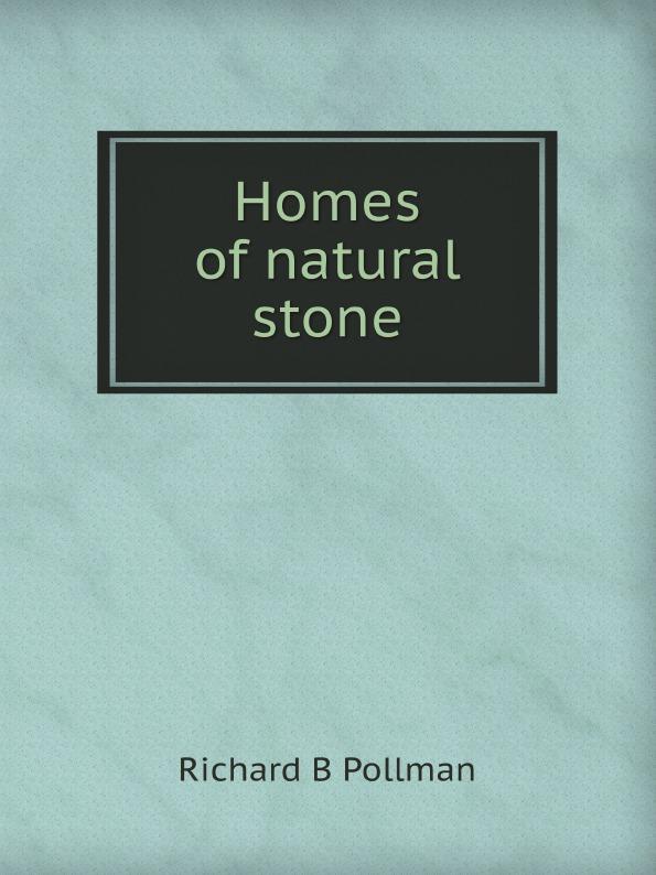 R.B. Pollman Homes of natural stone