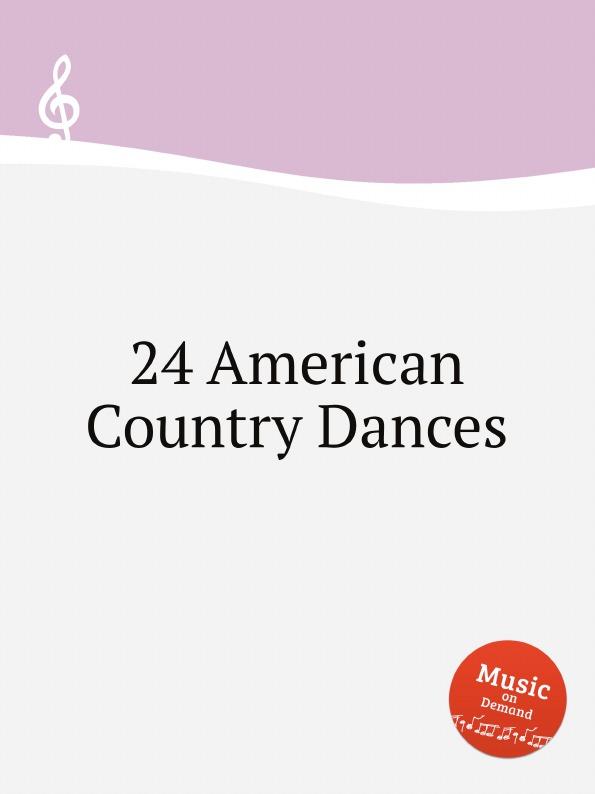 Hezekiah Cantelo 24 American Country Dances h f gilbert 3 american dances