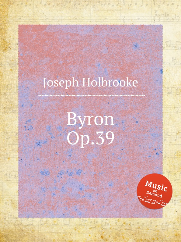 J. Holbrooke Byron, Op.39 недорого