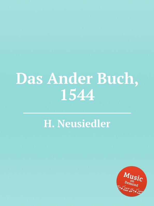 H. Neusiedler Das Ander Buch, 1544