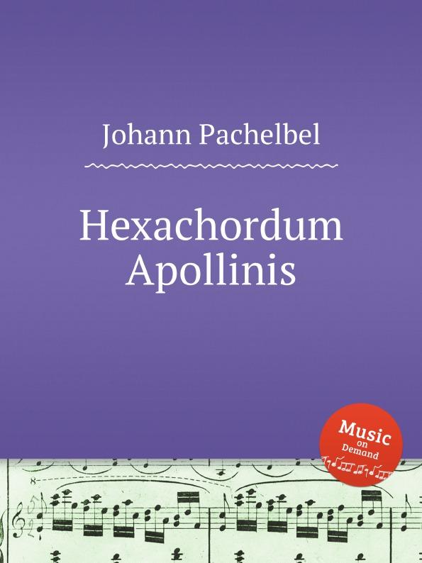 J. Pachelbel Hexachordum Apollinis j d wael variations on the famous bass line by pachelbel