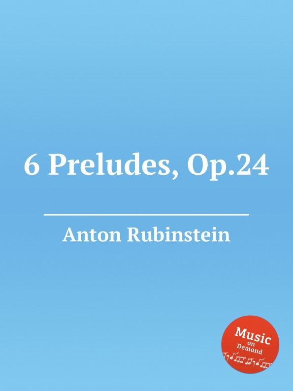 A. Rubinstein 6 Preludes, Op.24