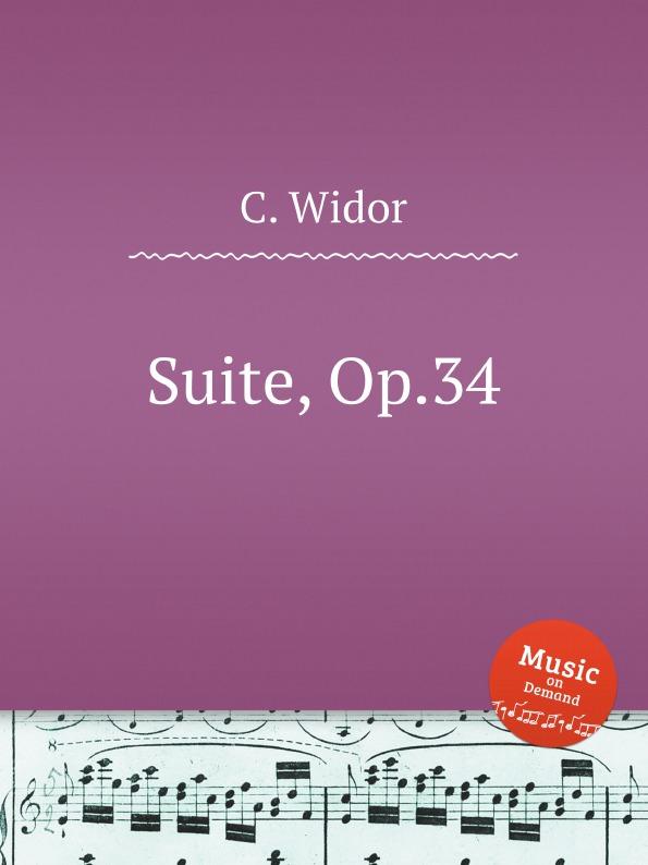 C. Widor Suite, Op.34 c widor 2 duos op 52
