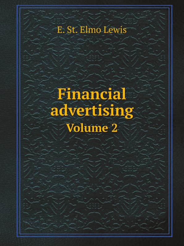E.S. Lewis Financial advertising. Volume 2 jordan d lewis trusted partners how companies build mutual trust and win together