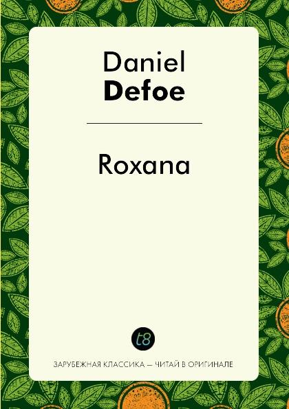 Daniel Defoe Roxana roxana