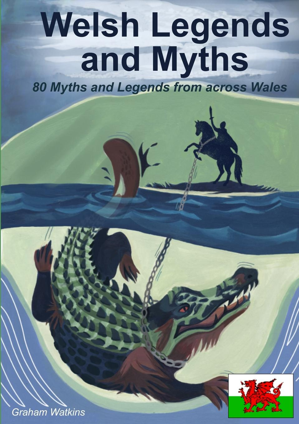 Graham Watkins Welsh Legends and Myths margaret moore the welsh lord s mistress