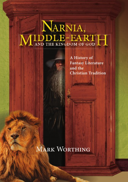 Mark Worthing Narnia, Middle-Earth and The Kingdom of God. A History of Fantasy Literature and the Christian Tradition david harvey the song of middle earth j r r tolkien's themes symbols and myths