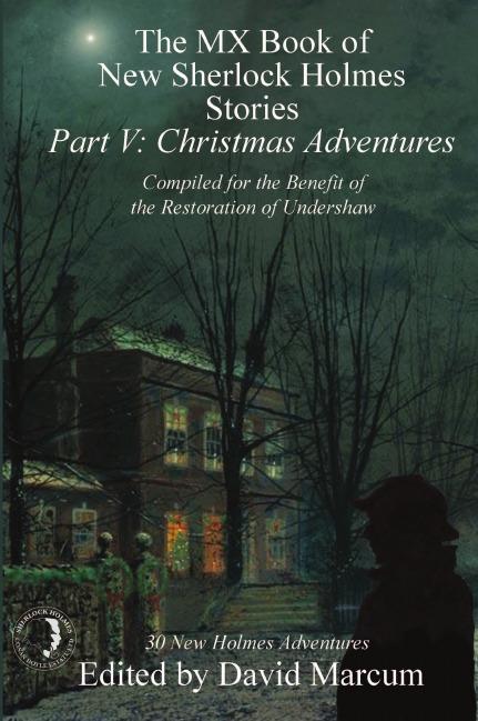The MX Book of New Sherlock Holmes Stories - Part V. Christmas Adventures duffield j w bert wilson at panama