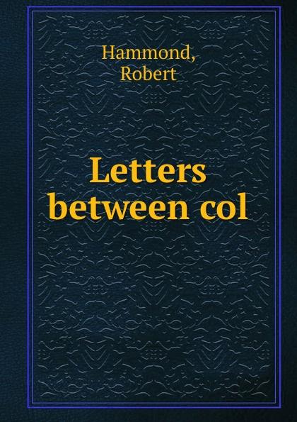 лучшая цена R. Hammond Letters between col.