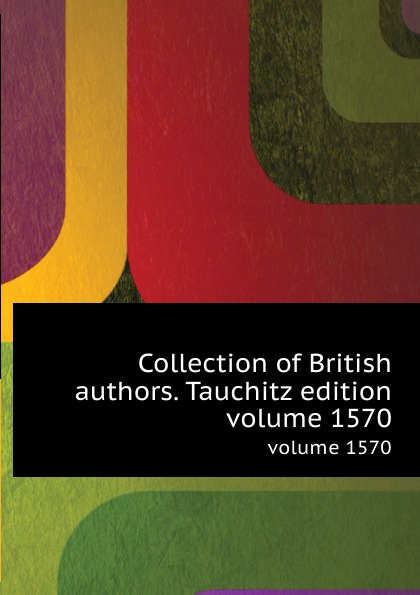 Collection of British authors. Tauchitz edition. volume 1570 h conway called back collection of british authors vol 2243 in one volume