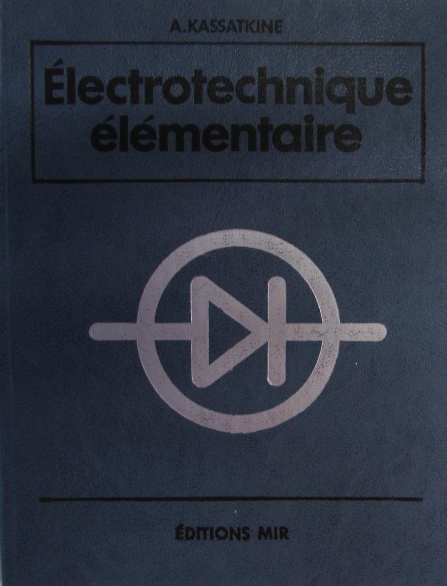 Касаткин А. Основы электротехники. Electrotechnique elementaire