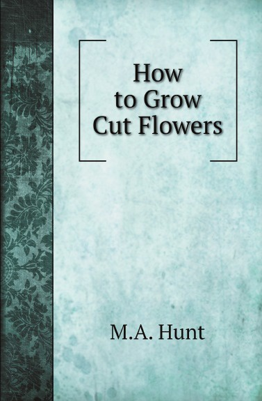 M.A. Hunt How to Grow Cut Flowers led grow lights 300w for greenhouse indoor hydroponics grow lamp plants growth flowering hydroponic led grow lighting system