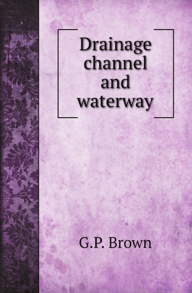 цена на G.P. Brown Drainage channel and waterway