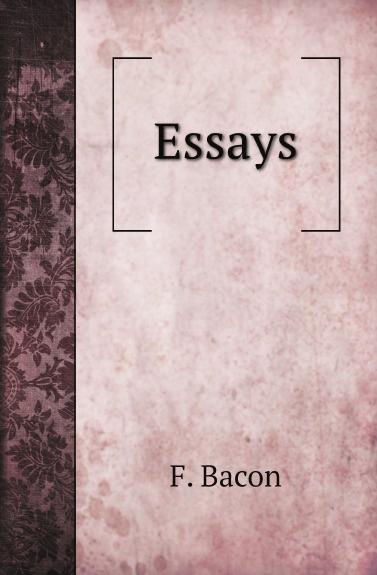 F. Bacon Essays