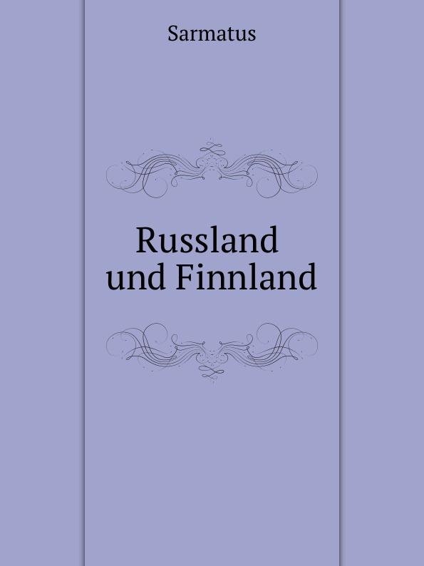 Sarmatus Russland und Finnland