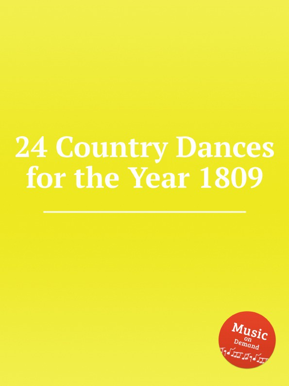 William Maurice Cahusac 24 Country Dances for the Year 1809 s m salamon june dances