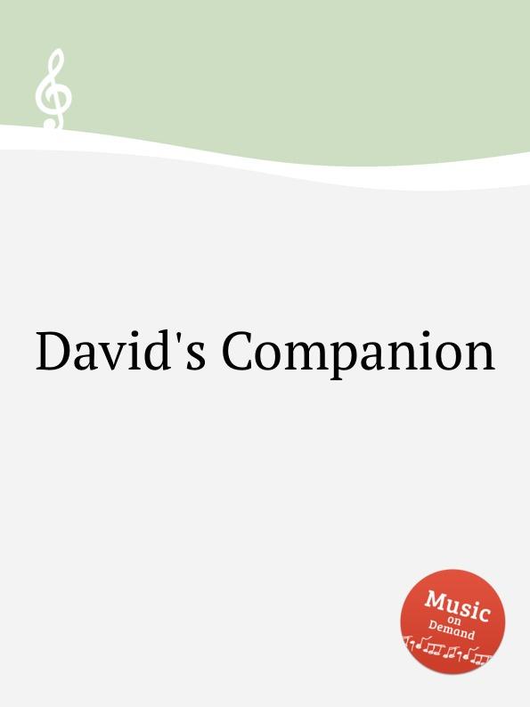 Коллектив авторов David.s Companion коллектив авторов wyeth s repository of sacred music