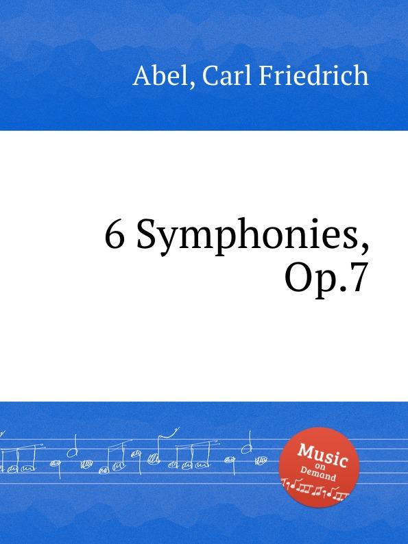C.F. Abel 6 Symphonies, Op.7