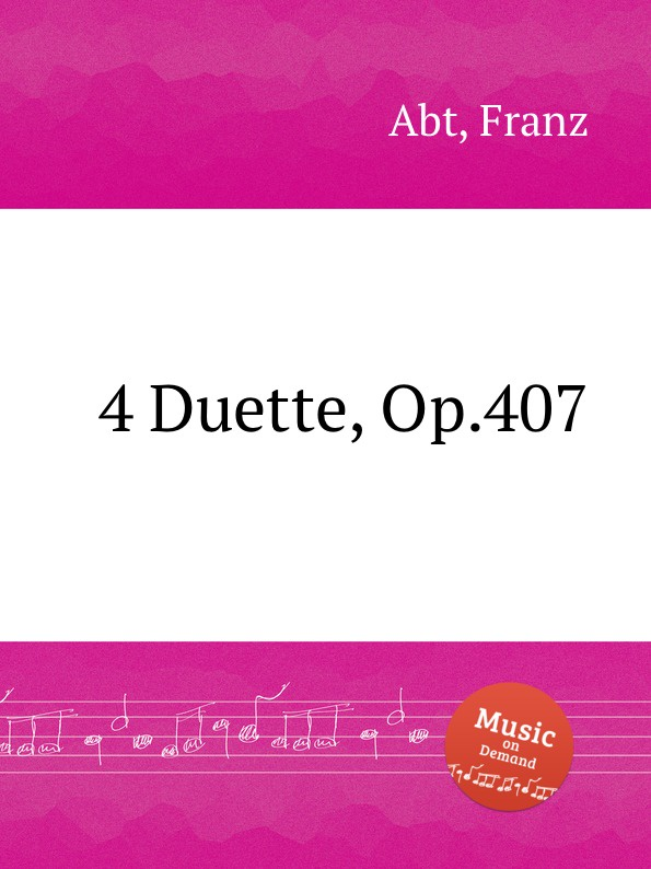 F. Abt 4 Duette, Op.407 люстра lussole bagheria lsf 6283 06