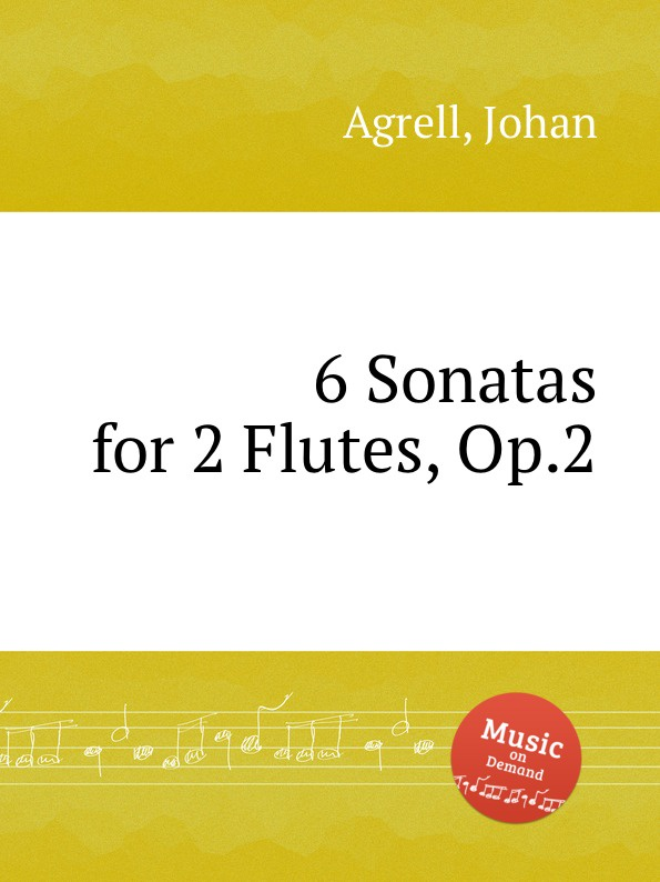J. Agrell 6 Sonatas for 2 Flutes, Op.2