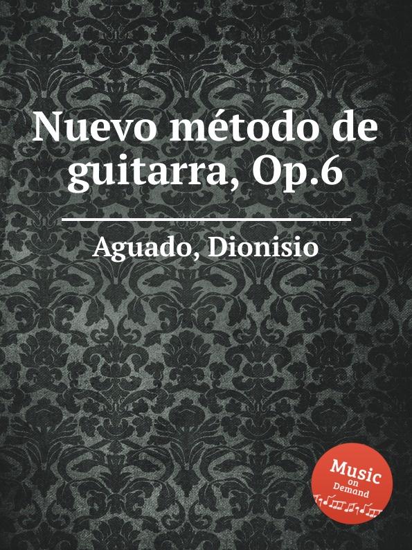 D. Aguado Nuevo metodo de guitarra, Op.6 nuevo avance 6 ejer d