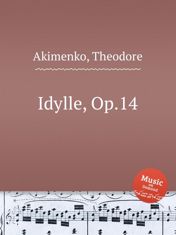 T. Akimenko Idylle, Op.14