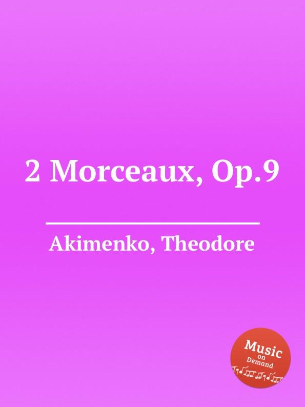 T. Akimenko 2 Morceaux, Op.9 t bretón 4 morceaux espagnols
