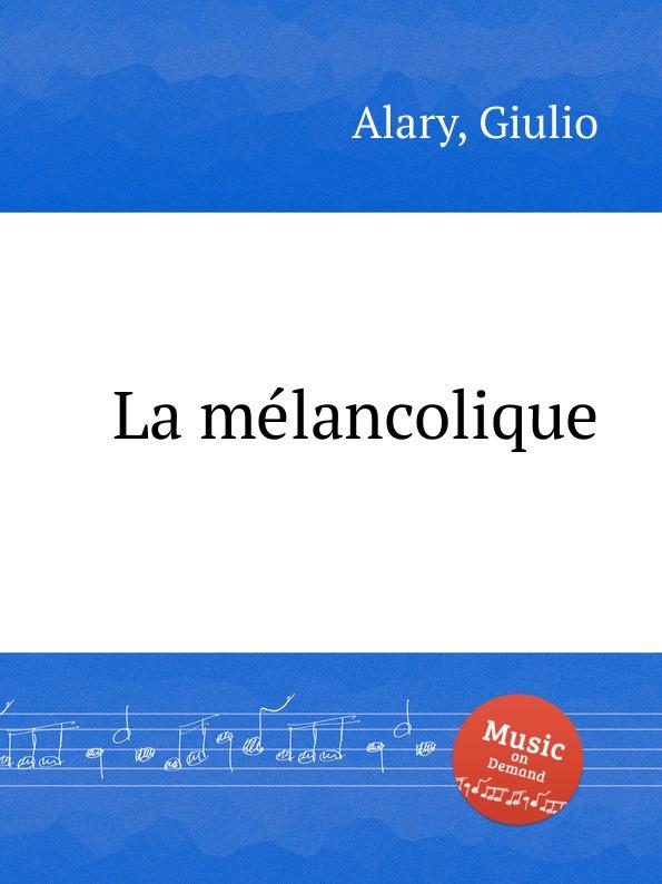 G. Alary La mélancolique