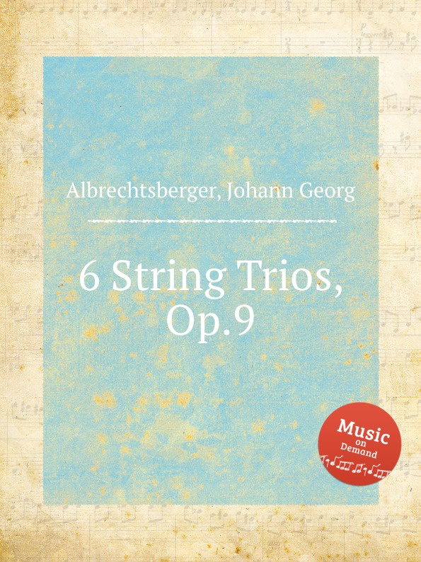 J.G. Albrechtsberger 6 String Trios, Op.9 цена и фото