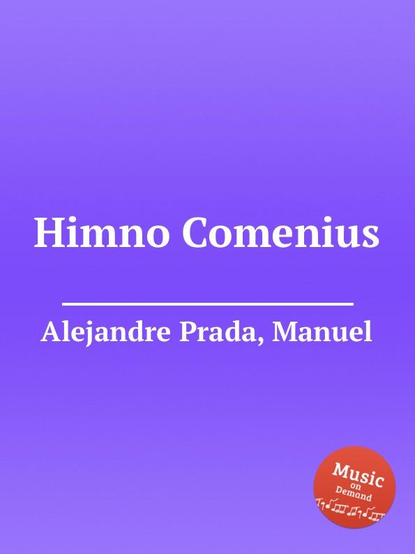 M. Alejandre Prada Himno Comenius m alejandre prada tema y 8 variaciones op 36