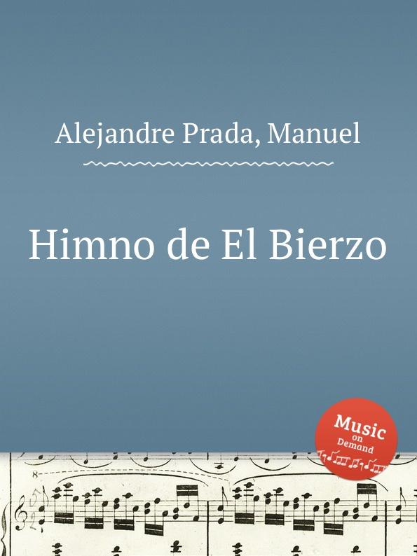 M. Alejandre Prada Himno de El Bierzo m alejandre prada tema y 8 variaciones op 36