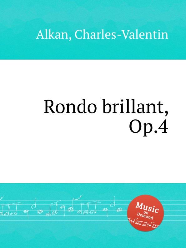 C.-V. Alkan Rondo brillant, Op.4 недорого