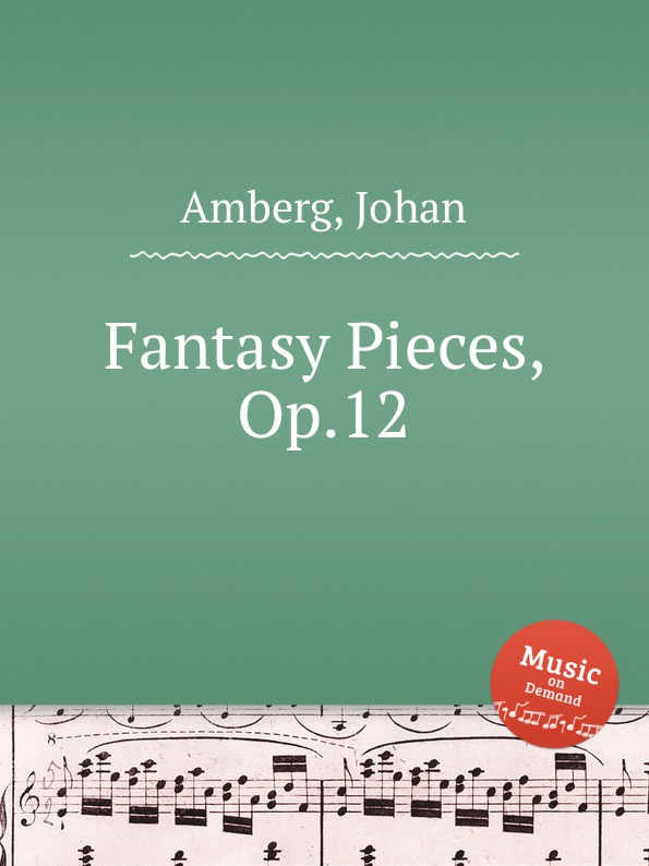 J. Amberg Fantasy Pieces, Op.12 b fairchild 3 pieces for clarinet and piano op 12