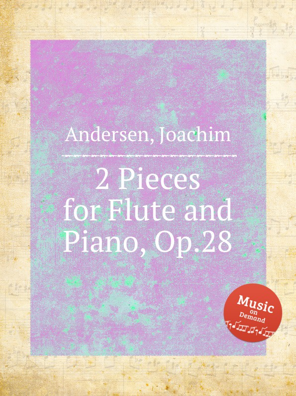 J. Andersen 2 Pieces for Flute and Piano, Op.28