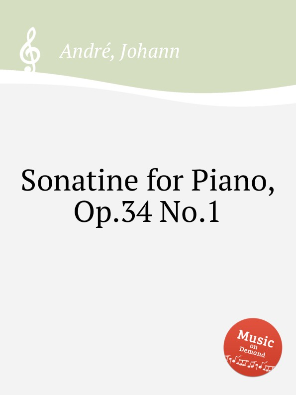 J. André Sonatine for Piano, Op.34 No.1