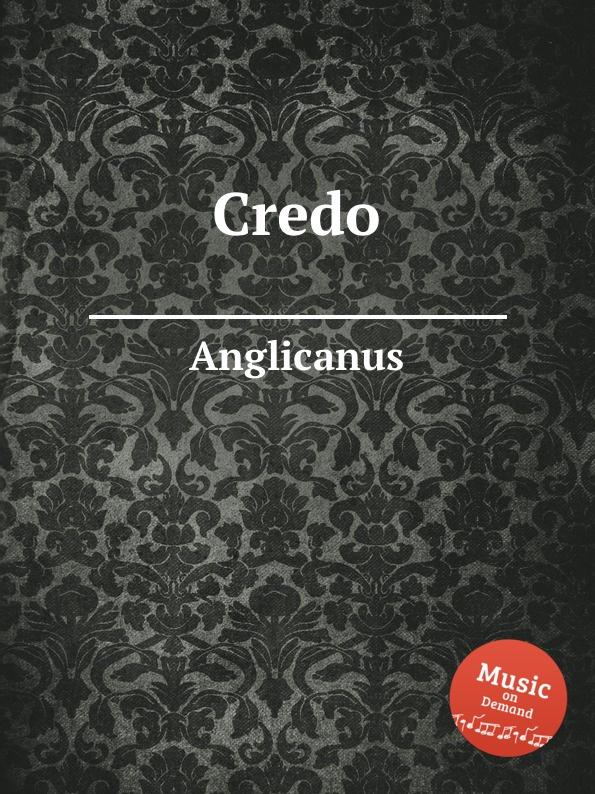 Anglicanus Credo