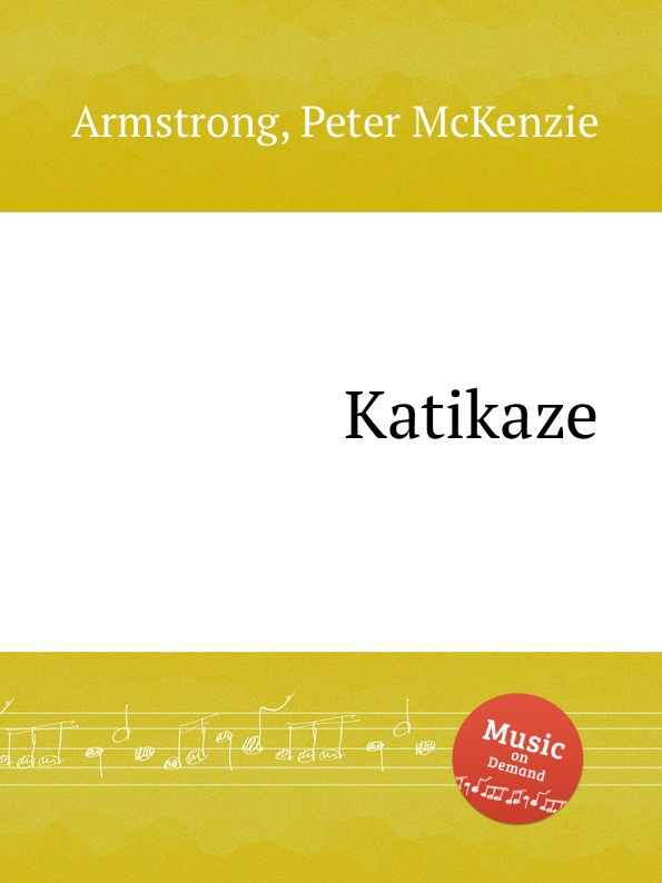 P. McKenzie Armstrong Katikaze p mckenzie armstrong additudes
