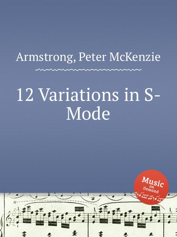 лучшая цена P. McKenzie Armstrong 12 Variations in S-Mode